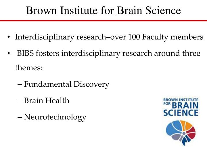 Brown Institute for Brain Science