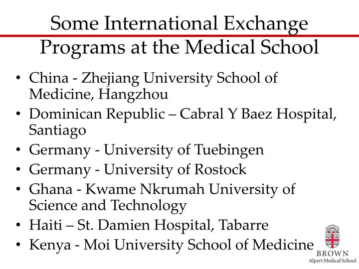 Some International Exchange Programs at the Medical School