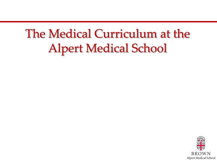 The Medical Curriculum at the