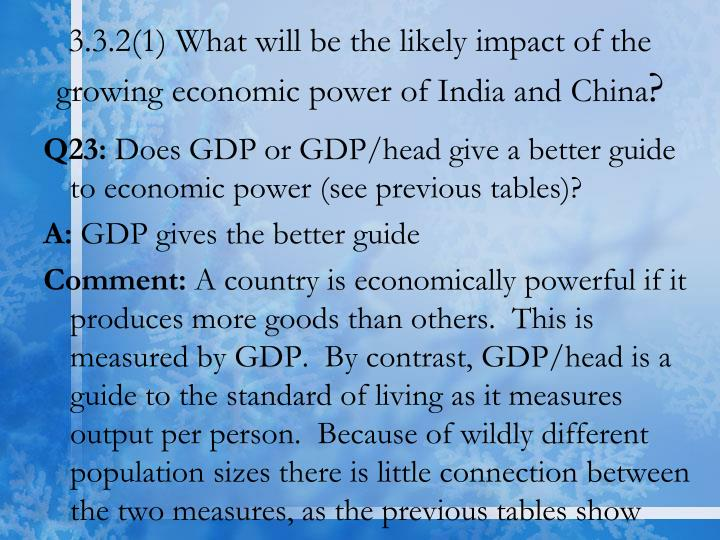 3.3.2(1) What will be the likely impact of the growing economic power of India and China