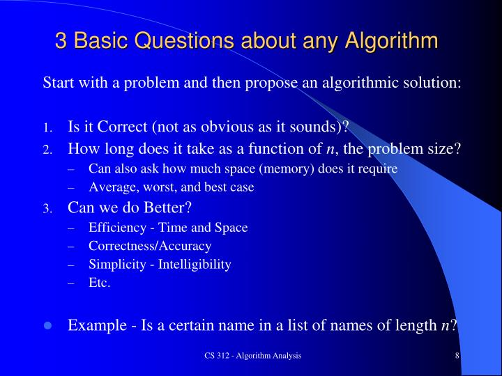 3 Basic Questions about any Algorithm