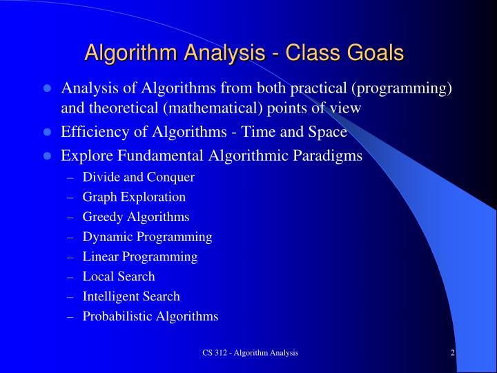 Algorithm Analysis - Class Goals