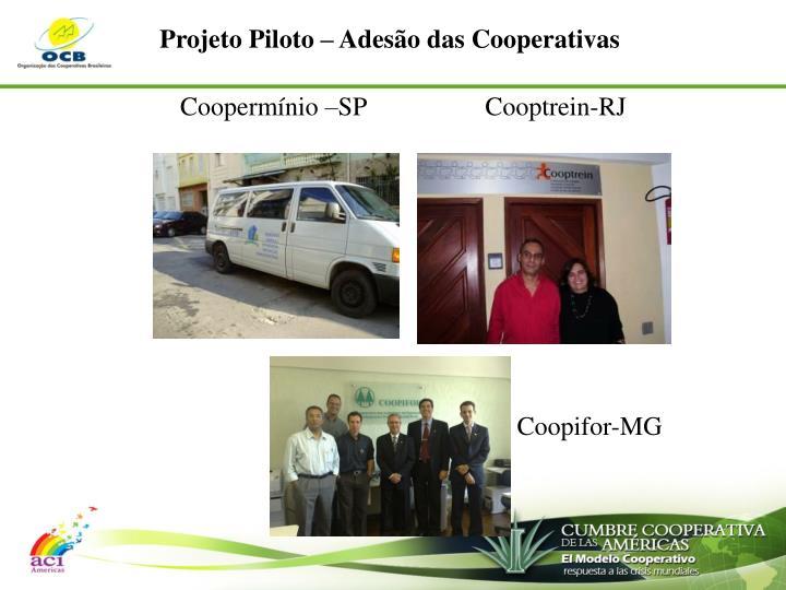 Projeto Piloto – Adesão das Cooperativas