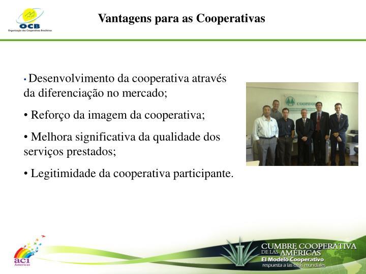 Vantagens para as Cooperativas