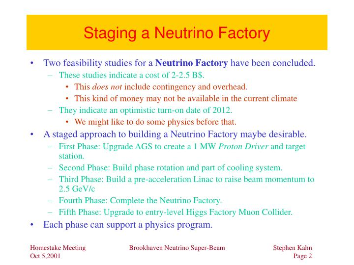 Staging a Neutrino Factory