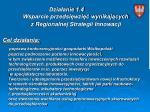 dzia anie 1 4 wsparcie przedsi wzi wynikaj cych z regionalnej strategii innowacji