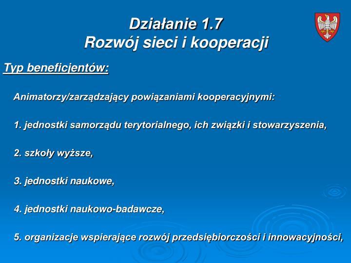 Działanie 1.7