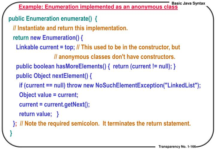 Example: Enumeration implemented as an anonymous class
