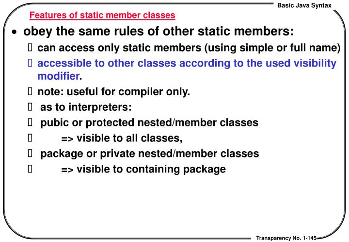 Features of static member classes