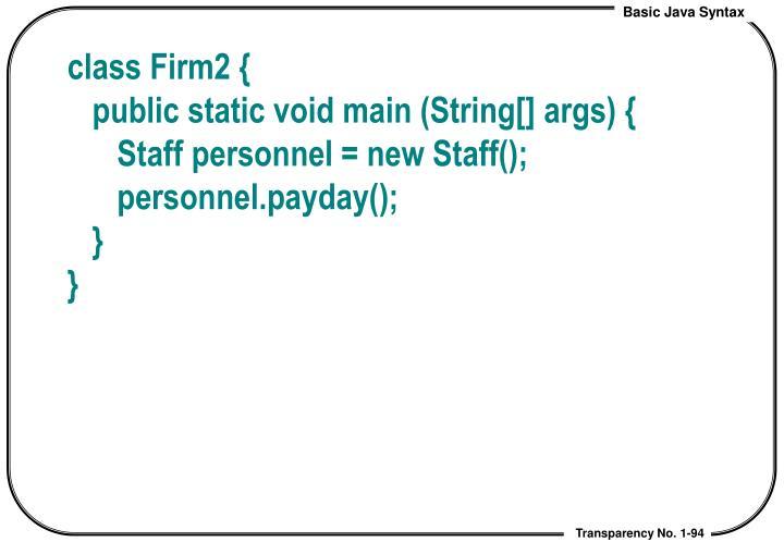 class Firm2 {