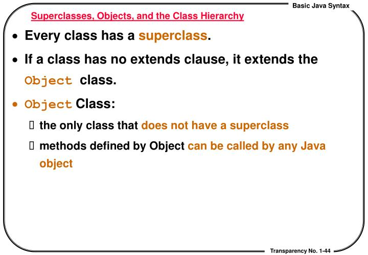 Superclasses, Objects, and the Class Hierarchy