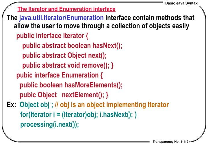 The Iterator and Enumeration interface