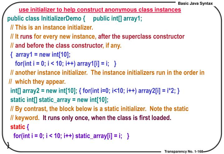 use initializer to help construct anonymous class instances