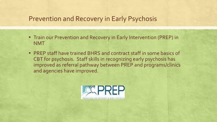 Prevention and Recovery in Early Psychosis