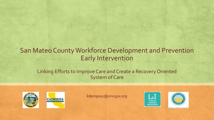 San mateo county workforce development and prevention early intervention
