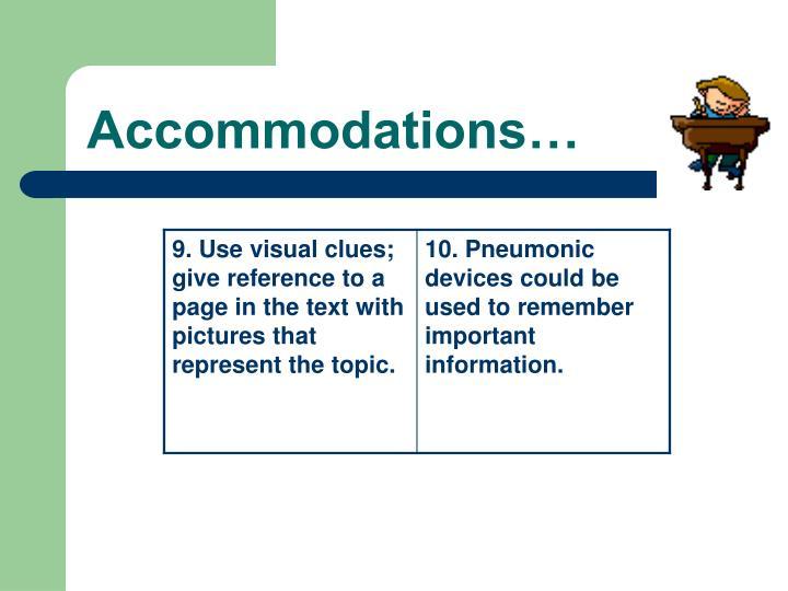 Accommodations…