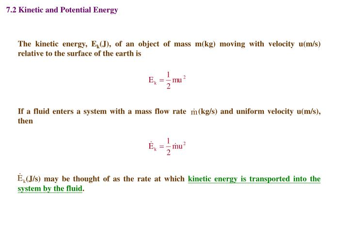 7.2 Kinetic and Potential Energy
