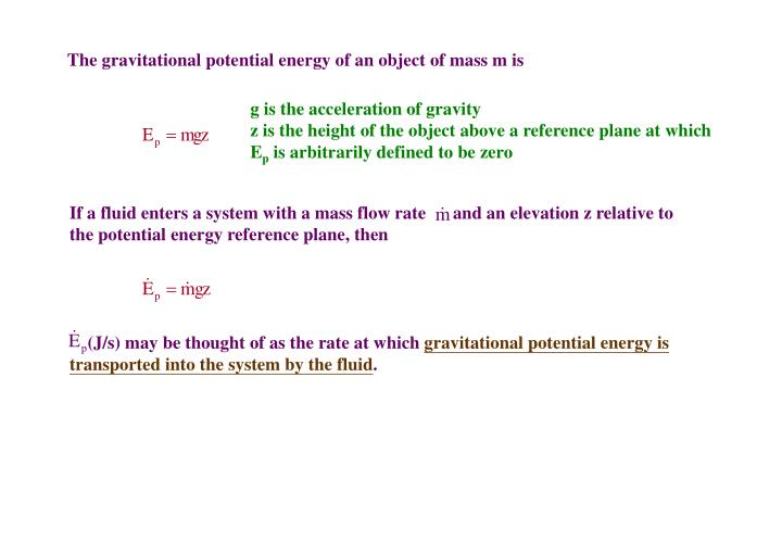 The gravitational potential energy of an object of mass m is