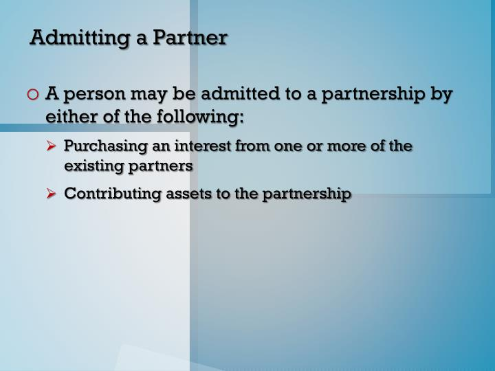 Admitting a Partner