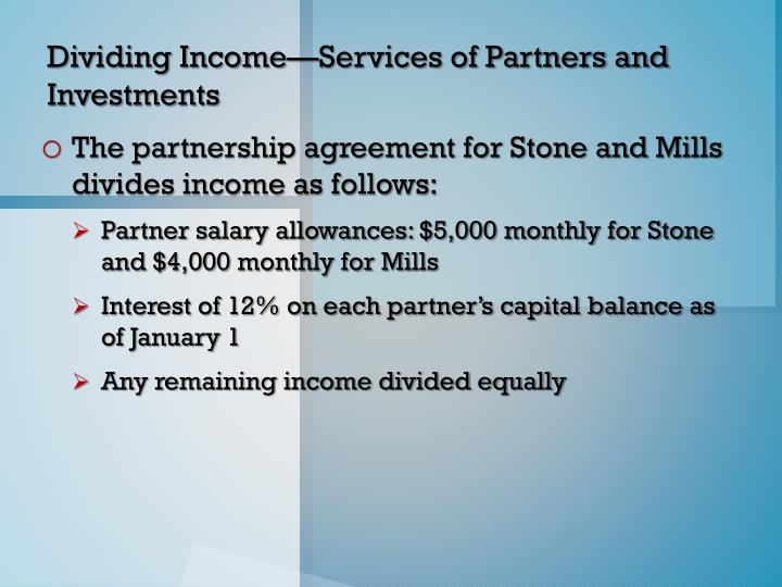 Dividing Income—Services of Partners and Investments