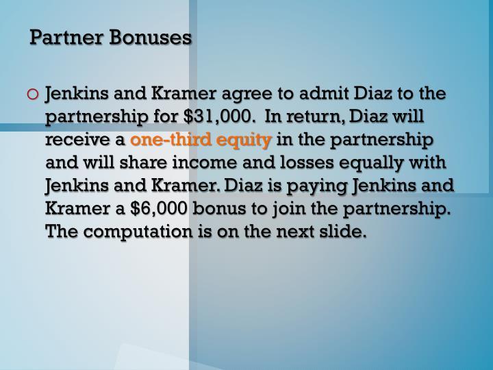 Partner Bonuses