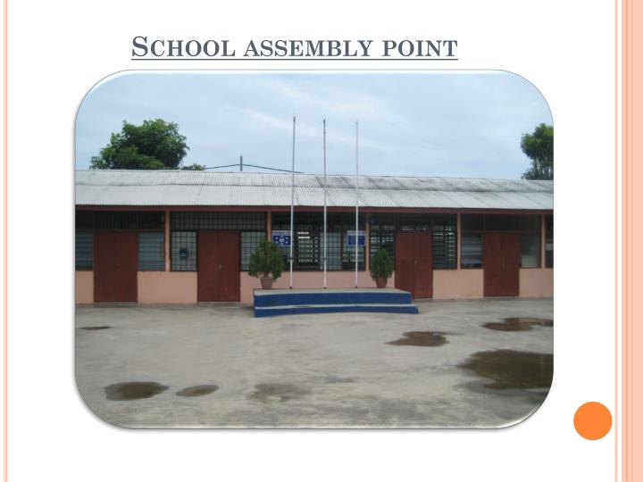 School assembly point
