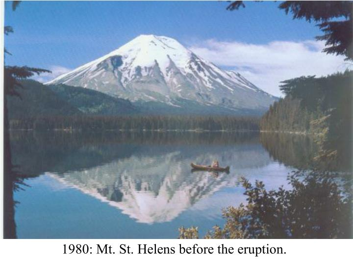 1980: Mt. St. Helens before the eruption.