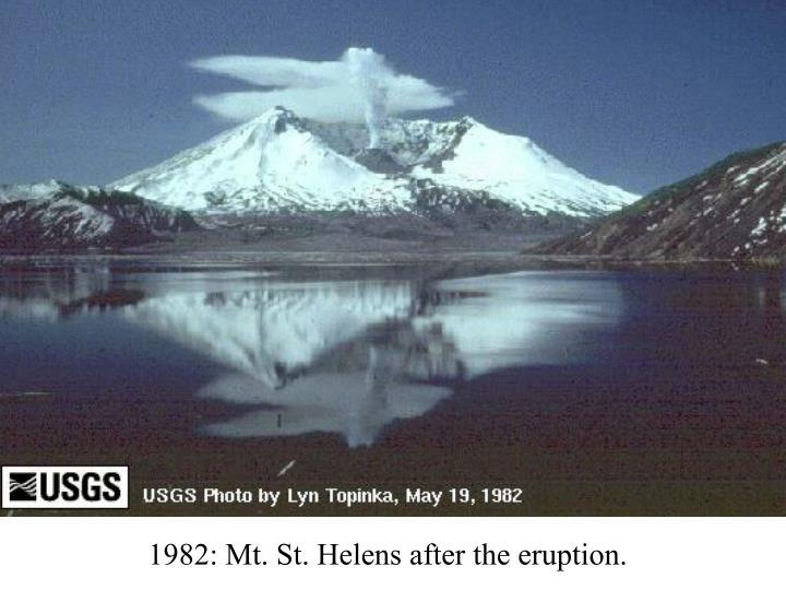 1982: Mt. St. Helens after the eruption.