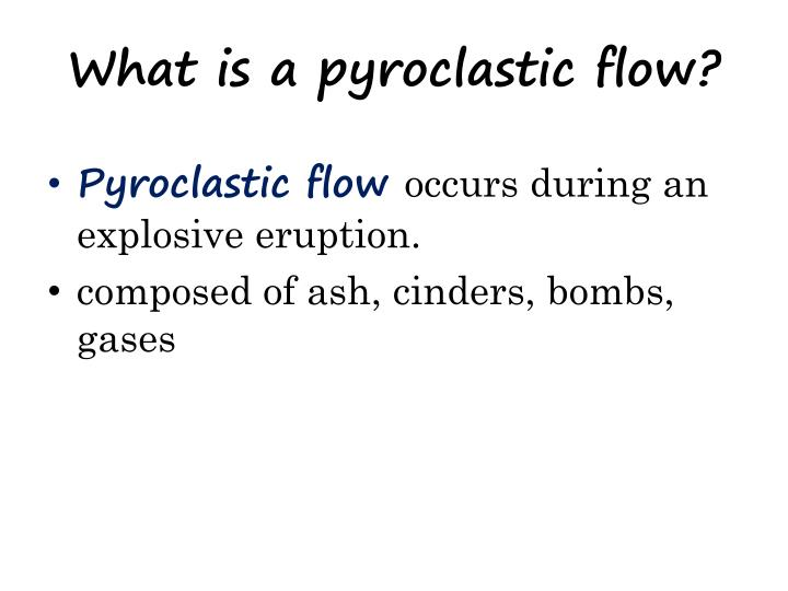What is a pyroclastic flow?