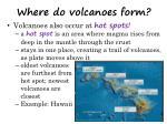 where do volcanoes form2