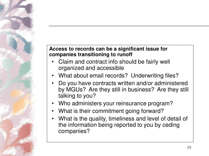 Access to records can be a significant issue for companies transitioning to runoff