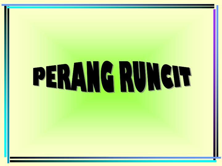 PERANG RUNCIT