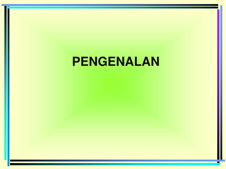 PENGENALAN