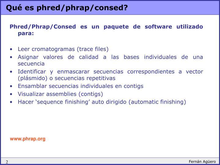 Qué es phred/phrap/consed?