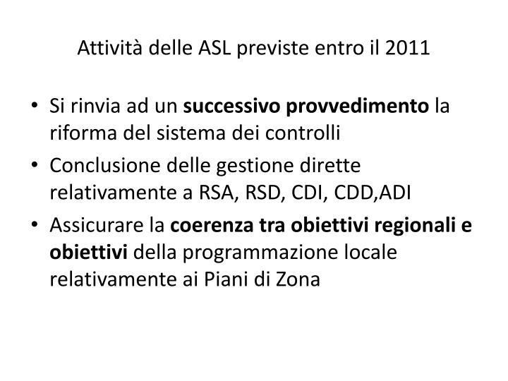 Attività delle ASL previste entro il 2011
