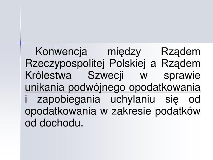 Konwencja między Rządem Rzeczypospolitej Polskiej a Rządem Królestwa Szwecji w sprawie