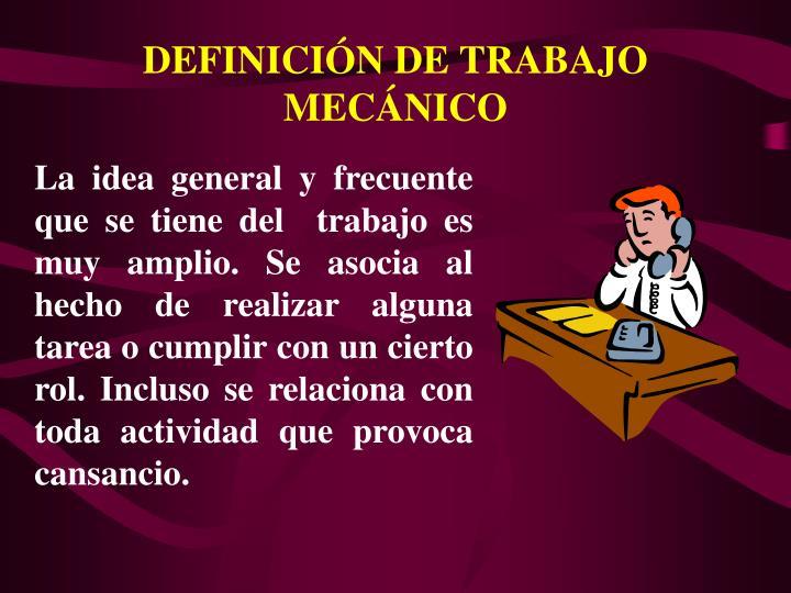 DEFINICIN DE TRABAJO MECNICO