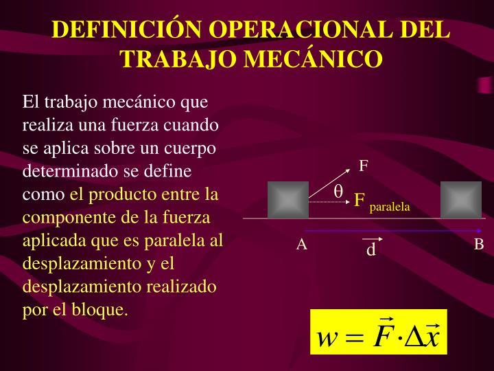 DEFINICIN OPERACIONAL DEL TRABAJO MECNICO