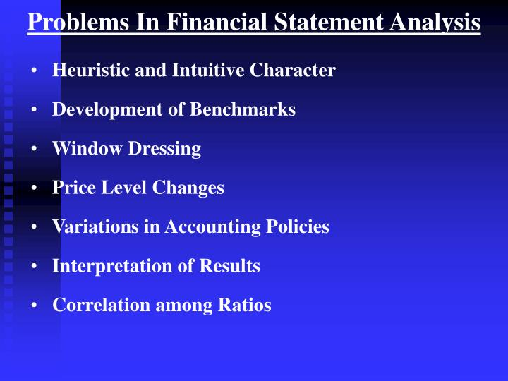 Problems In Financial Statement Analysis
