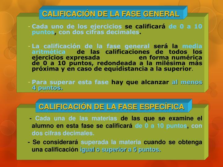 CALIFICACIÓN DE LA FASE GENERAL
