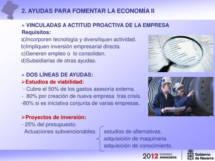 2. AYUDAS PARA FOMENTAR LA ECONOMÍA II