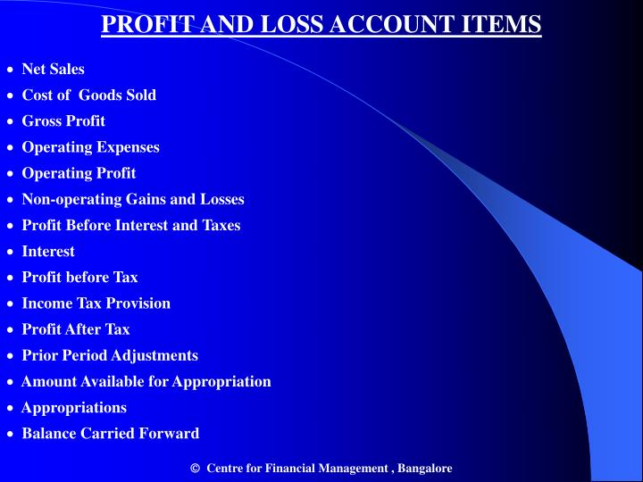 PROFIT AND LOSS ACCOUNT ITEMS