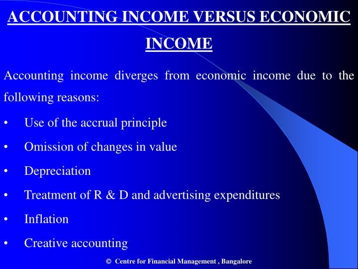 ACCOUNTING INCOME VERSUS ECONOMIC INCOME