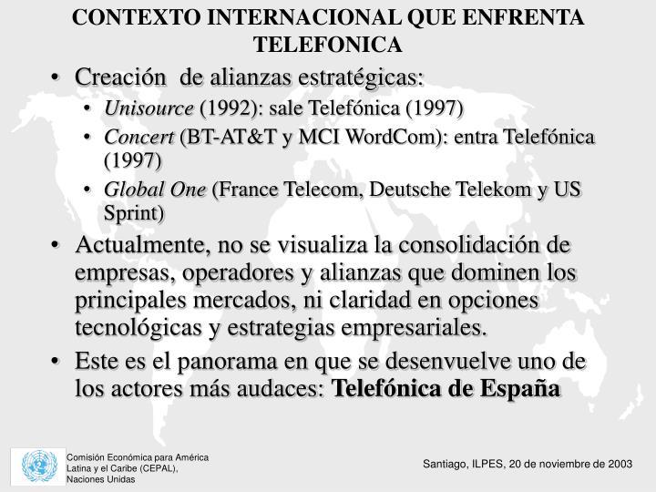 CONTEXTO INTERNACIONAL QUE ENFRENTA TELEFONICA