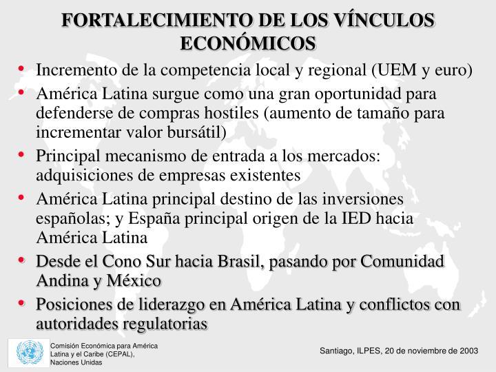 FORTALECIMIENTO DE LOS VÍNCULOS ECONÓMICOS