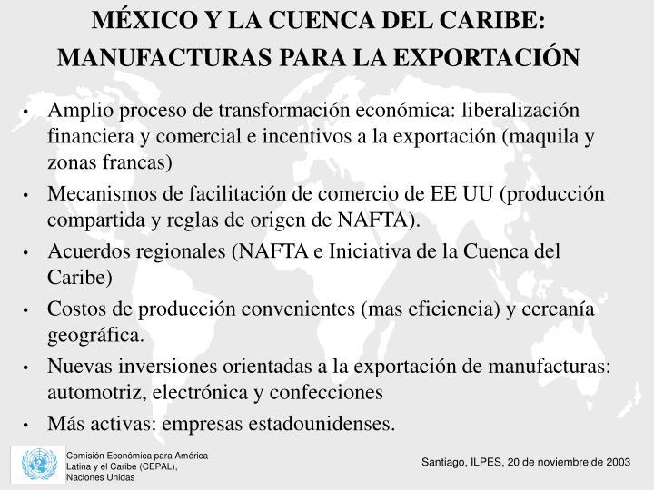 MÉXICO Y LA CUENCA DEL CARIBE:  MANUFACTURAS PARA LA EXPORTACIÓN