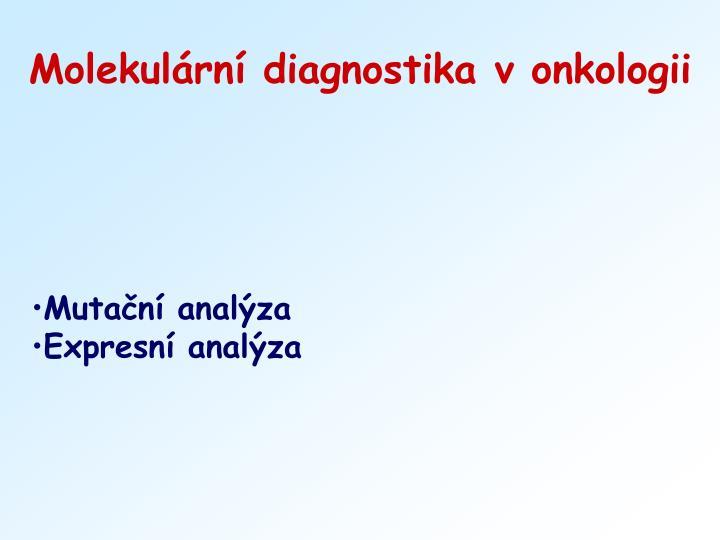 Molekulární diagnostika v onkologii