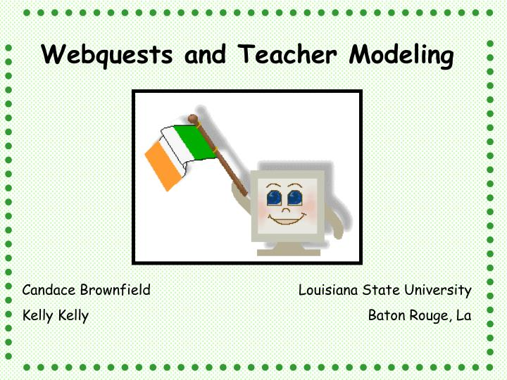 Webquests and Teacher Modeling