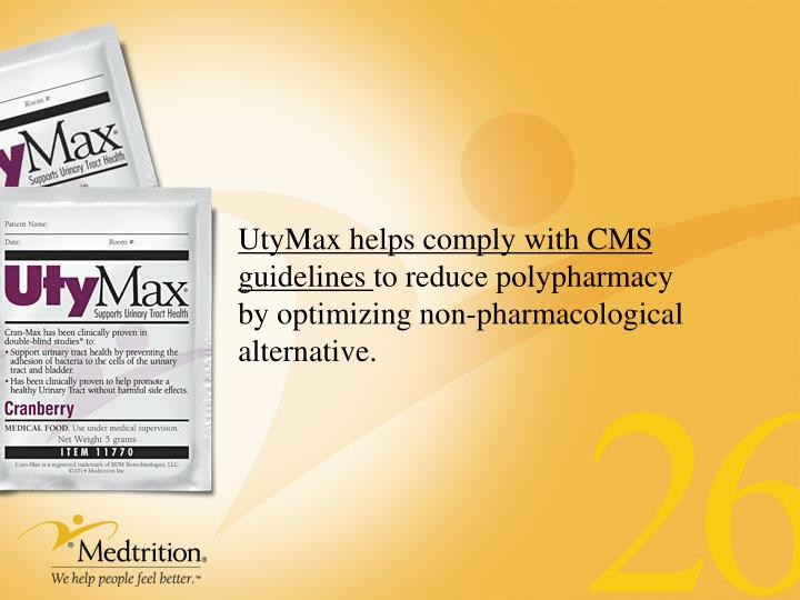 UtyMax helps comply with CMS