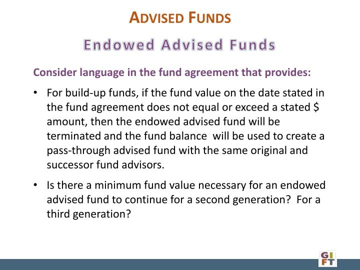 Endowed Advised Funds